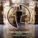 Cosmic Heaven & Volmax - Artemis (Original Mix)