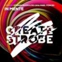 Stream Noize & Cima Pres. FORCES - In Mente