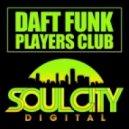 Daft Funk - Players Club (Dub Mix)