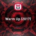 bRUJOdJ - Warm Up (2017)