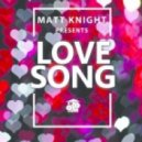 Matt Knight - Love Song