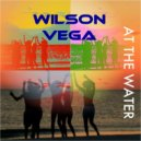 Wilson Vega - At The Water