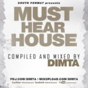 Dimta - Must Hear House April  vol. 3 (Compiled and Mixed by Dimta)
