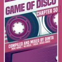 Dimta - Game of Disco #50 (Compiled and Mixed by Dimta)