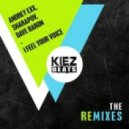 Andrey Exx, Sharapov, Dave Baron, Chris Montana - I Feel Your Voice (Chris Montana Remix)