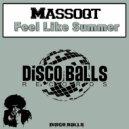 Massoqt - Feel Like Summer