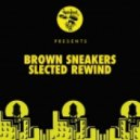 Brown Sneakers - Slected Rewind (Original Mix)