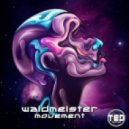 Waldmeister - Movement