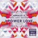 Arnaud D Ft. Kamau Abayomi - Intoxicant Eyes (Original Mix)