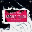 Manuel Riva feat. Misha Miller - Sacred Touch (Alex Vives & Ivan Deyanov Remix)