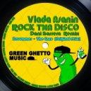 Vlada Asanin - Rock Tha Disco  (Dani Barrera Remix)