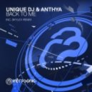 Unique DJ & Anthya - Back To Me (Extended Mix)
