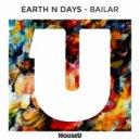 Earth n Days - Bailar (Original Mix)