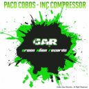 Paco Cobos - Inc Compressor (Original Mix)