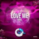 Dayvi - Love Me (Original Mix)