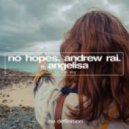 Andrew Rai & No Hopes feat. Angelisa - To the Sky (Original Club Mix)