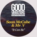 Sean McCabe & Mr. V - It Can Be  (West Mix)