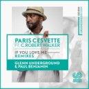 Paris Cesvetteт feat. C.Robert Walker - If You Love Me