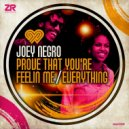 Joey Negro, Diane Charlemagne - Prove That You\'re Feelin Me  (Joey Negro Club Mix)