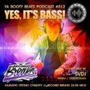 @ Record Breaks SVDj (SHLB) - Ya Booty Beats Podcast #012  (20.05.2017) (live mix)