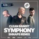 Clean Bandit - Symphony (Shnaps Remix)