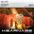 Will Rees - Reconcile (Original Mix)