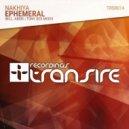 Nakhiya - Ephemeral (Tony Dex Remix)