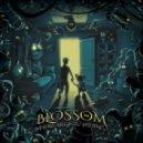 Blossom - Step By Step