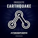 CrossEye - Earthquake (Original Mix)