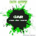 Caltix - Autopsy (Original Mix)