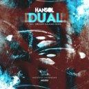 Hansol & Gregory Galahad - Dual (Gregory Galahad Remix)