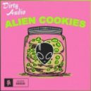 Dirty Audio - Alien Cookies (Original mix)