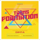 Dimta - Transformation #14 (Compiled and Mixed by Dimta)