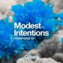 Modest Intentions - Youniverse (Original mix)
