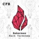 Mark Tarmonea - Bakerman (Original Mix)