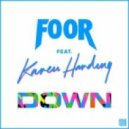 FooR Ft. Karen Harding - Down (Original Mix)
