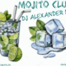 Dj Alexander Nike - Mojito Club mix (mixed by)