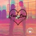 Nicky Vaent - Feel Love (Original Mix)