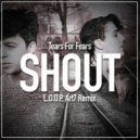 Tears For Fears - Shout (L.O.O.P, Art7 Remix)