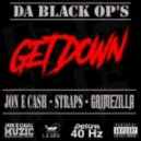 Da Black Op's feat. Jon E Cash & Straps Grimezilla - Get Down  (Original mix)