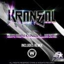 Kraneal - Breaking Legs