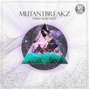 Mutantbreakz - Down