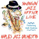 The Naples Jazz Orchestra & Walt Andrus - Without a Song (feat. Walt Andrus)