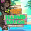 General Trix - Island Breeze (Original Mix)