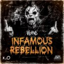 DJ BL3ND - Infamous Rebellion (Original Mix)