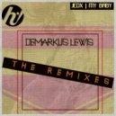 JedX & Demarkus Lewis - My Baby (Demarkus Lewis Remix)