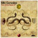 Miki Gonzalez - Shipibo Tek