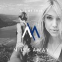 Miles Away - All of This (Original Mix)