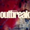 Deks - Outbreak (Original Mix)