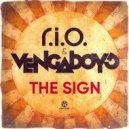 R.I.O & Vengaboys - The Sign (Original Mix)